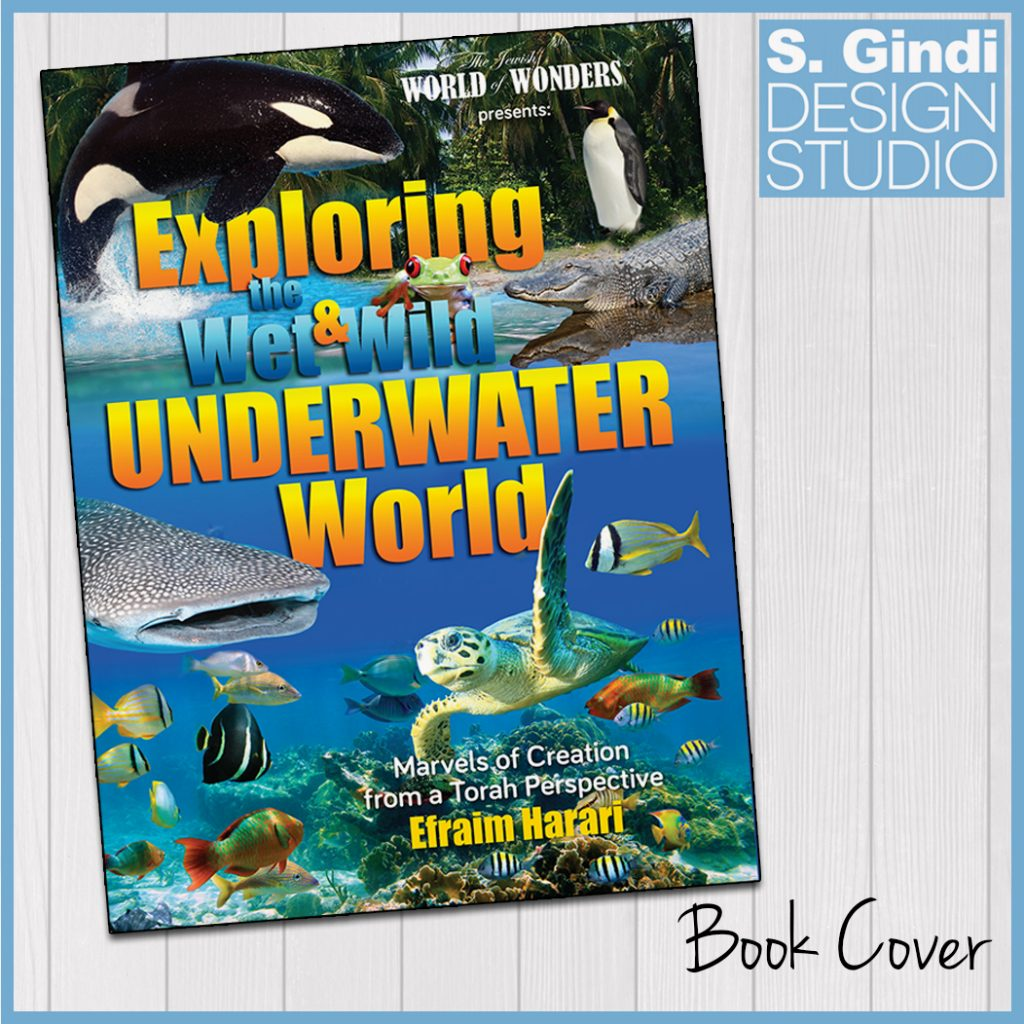"Book Design for ""Exploring the Wet & Wild Underwater World"""
